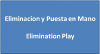 Elimination Play o Eliminacion