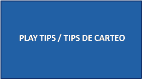 PLAY TIPS/TIPS DE CARTEO