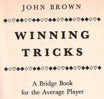 Winning Tricks by John Brown