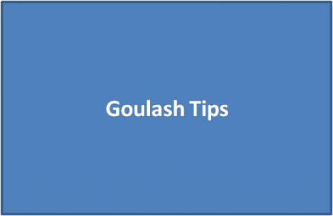 Goulash Tips
