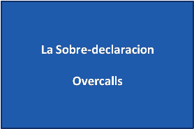 overcall sobre-declaracion