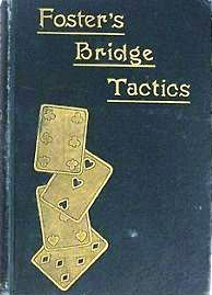 Foster bridge tactics