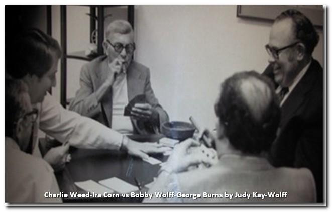 George Burns, Ira Corn, Bobby Wolff, Charlie Weed
