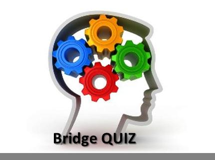 bridge quiz