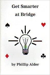 get smarter at bridge by Phillip Alder