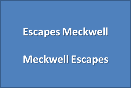 Escapes Meckwell