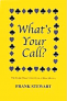 What's your call