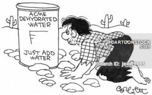 Dehydrated water...just add water.