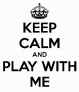 play-with-me-